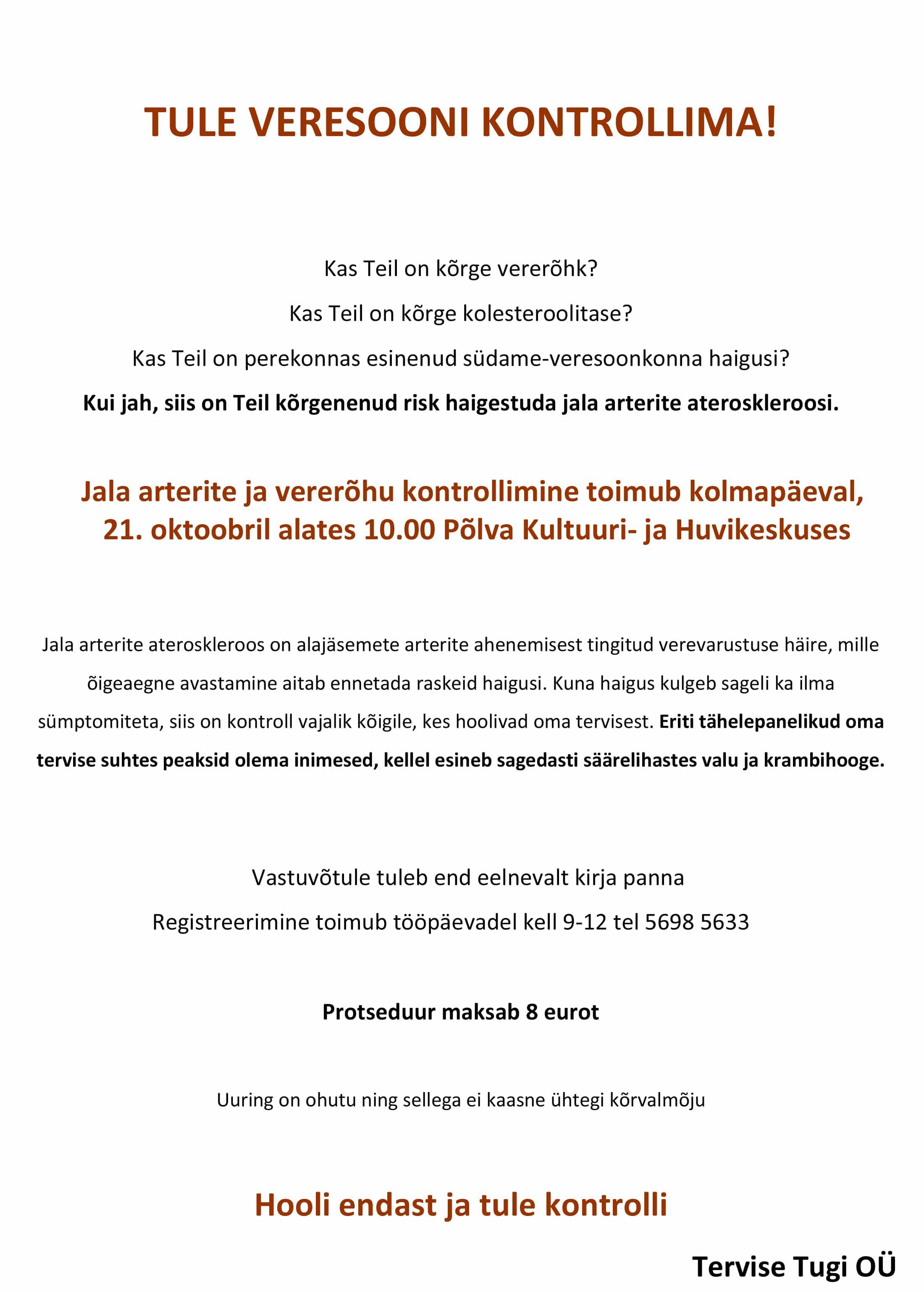 508e913461e TULE VERESOONI KONTROLLIMA! - Põlva Kultuuri- ja Huvikeskus